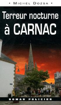 Terreur nocturne à Carnac - MichelDozsa