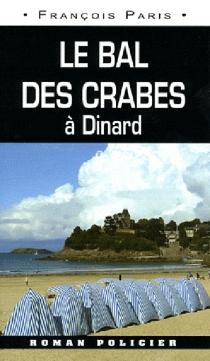 Le bal des crabes : Dinard - FrançoisParis