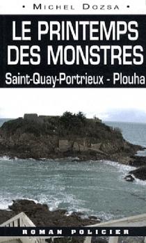 Le printemps des monstres : de St-Quay-Portrieux à Plouha - MichelDozsa