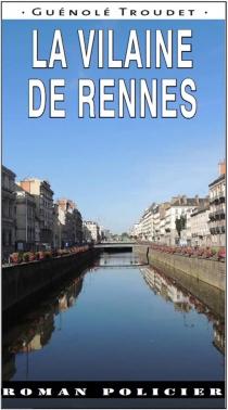 La vilaine de Rennes - GuénoléTroudet