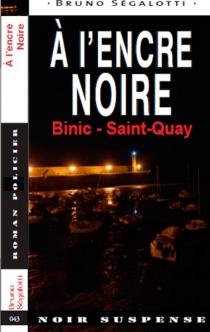 A l'encre noire : Binic-Saint-Quay - BrunoSegalotti