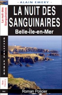 La nuit des sanguinaires : Belle-Ile-en-Mer - AlainEmery