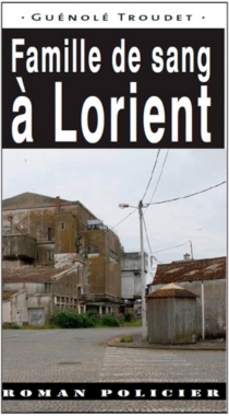 Famille de sang à Lorient - GuénoléTroudet