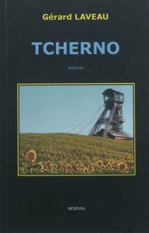 Tcherno : roman - GérardLaveau