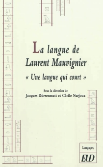 La langue de Laurent Mauvignier : une langue qui court -