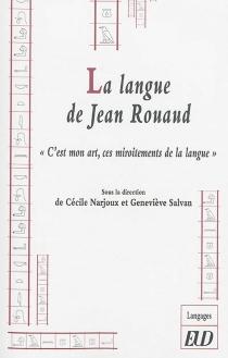 La langue de Jean Rouaud : C'est mon art, ces miroitements de la langue -
