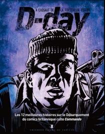 D-Day, à l'assaut de la forteresse Europe : les 12 meilleures histoires sur le Débarquement du comics britannique culte Commando -