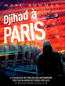Djihad à Paris - MarcBowman