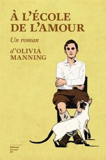 A l'école de l'amour - OliviaManning