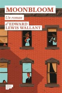 Moonbloom - Edward LewisWallant