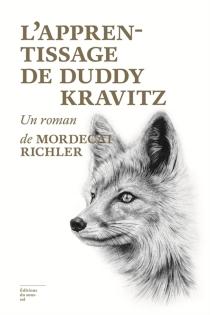 L'apprentissage de Duddy Kravitz - MordecaiRichler