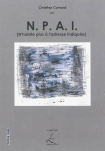 N.P.A.I. : n'habite plus à l'adresse indiquée - ChristianComard