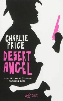 Desert Angel - CharliePrice