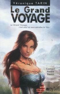 Le grand voyage - VéroniqueTarin