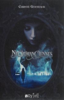 Nécromanciennes - CorinneGuitteaud