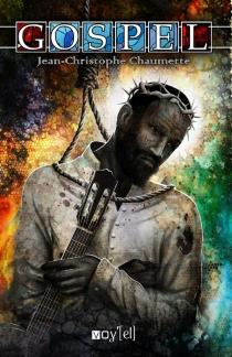 Gospel - Jean-ChristopheChaumette