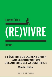 (Re)vivre - Laurent Grima
