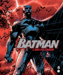 Batman : l'encyclopédie - Dan Wallace