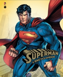 Superman : l'encyclopédie - DanWallace