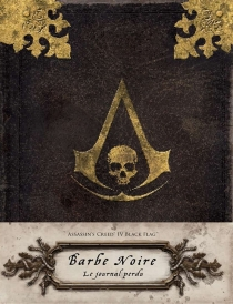 Assassin's creed IV Black flag : Barbe Noire : le journal perdu - Christie Golden