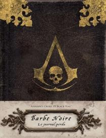 Assassin's creed IV Black flag : Barbe Noire : le journal perdu - ChristieGolden
