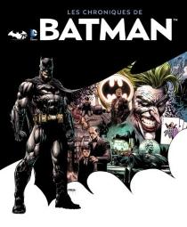 Les chroniques de Batman (year by year) - Matthew K.Manning