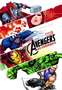 Marvel Avengers : les chroniques - PeterDavid