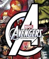 The Avengers : encyclopédie illustrée -