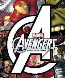 Avengers : l'encyclopédie illustrée -