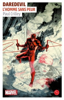 Daredevil : l'homme sans peur - Paul Crilley