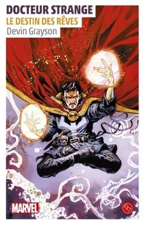 Docteur Strange : le destin des rêves - DevinGrayson