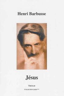 Jésus - HenriBarbusse