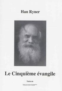 Le cinquième Evangile - HanRyner