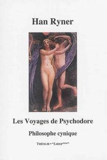 Les voyages de Psychodore : philosophe cynique - HanRyner