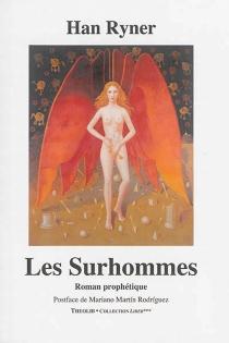 Les Surhommes : roman prophétique - HanRyner