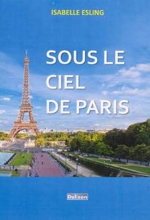 Sous le ciel de Paris - IsabelleEsling