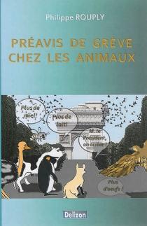 Préavis de grève chez les animaux - PhilippeRouply
