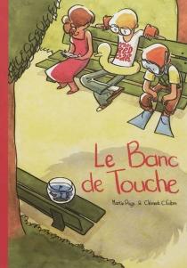 Le banc de touche - ClémentFabre