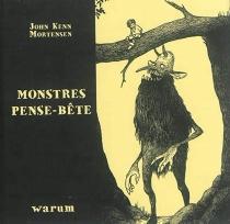 Monstres pense-bête, n° 1 - John KennMortensen