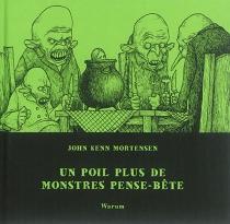 Monstres pense-bête - John KennMortensen