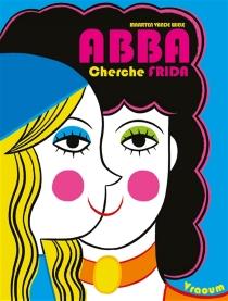 ABBA cherche Frida - MaartenVande Wiele