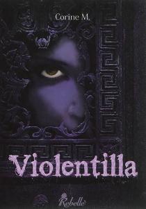 Violentilla - CorineM.