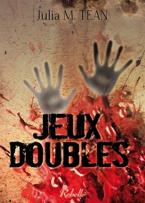 Jeux doubles - Julia M.Tean