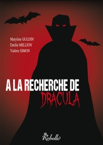 A la recherche de Dracula - MarylineGuldin