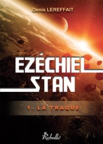 Ezéchiel Stan - DenisLereffait