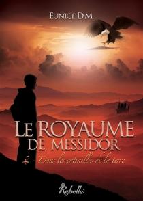 Le royaume de Messidor - EuniceD.M.