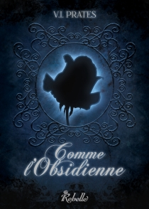 Comme l'obsidienne - Vania IsabellePrates