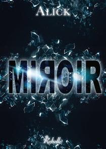 Miroir - Alick