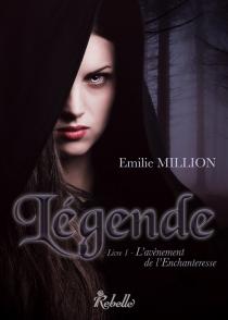 Légende - EmilieMillion