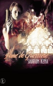 Ame de guerrière - SharonKena